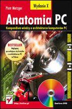 Okładka książki Anatomia PC. Wydanie X