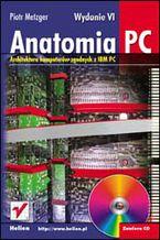 Okładka książki Anatomia PC. Wydanie VI