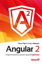 Okładka książki Angular 2. Programowanie z użyciem języka TypeScript