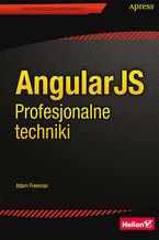 Okładka książki AngularJS. Profesjonalne techniki