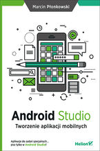 Okładka książki Android Studio. Tworzenie aplikacji mobilnych