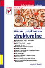Okładka książki Analiza i projektowanie strukturalne. Wydanie II