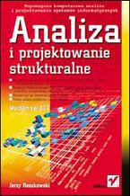Okładka książki Analiza i projektowanie strukturalne. Wydanie III
