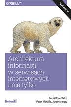 Okładka książki Architektura informacji w serwisach internetowych i nie tylko. Wydanie IV