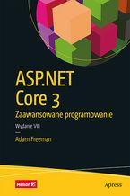 Okładka książki ASP.NET Core 3. Zaawansowane programowanie. Wydanie VIII