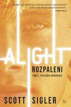 Alight/Rozpaleni