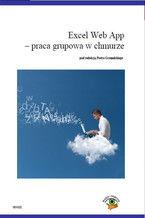 Okładka książki Excel Web App - Opracowanie grupowa w chmurze