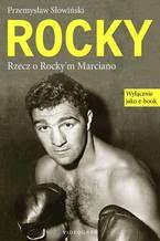 Rocky. Rzecz o Rocky'm Marciano