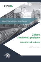 Zielone zamówienia publiczne. Instrukcja krok po kroku