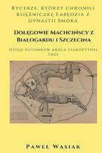 Dołęgowie Machcińscy z Białogardu i Szczecina