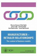Manufacturer  retailer relationships. The context of business models