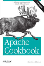 Okładka książki Apache Cookbook. Solutions and Examples for Apache Administration. 2nd Edition