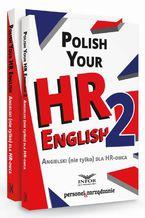 Polish your HR English. Angielski (nie tylko) dla HR-owca-PAKIET częć I i II