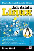 Okładka książki Jak działa Linux