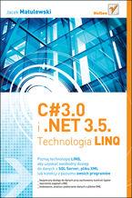 Okładka książki C# 3.0 i .NET 3.5. Technologia LINQ