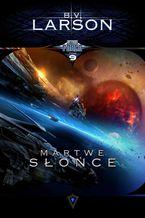 Star Force. Tom 9. Martwe Słońce