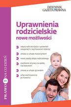 Uprawnienia rodzicielskie nowe możliwości
