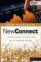 NewConnect - nowa szansa na duże zyski. Wydanie II zaktualizowane
