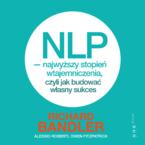 NLP - najwyższy stopień wtajemniczenia, czyli jak budować własny sukces