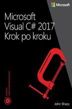 Microsoft Visual C# 2017 Krok po kroku
