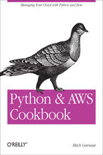 Okładka książki Python and AWS Cookbook. Managing Your Cloud with Python and Boto