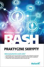 Okładka książki Bash. Praktyczne skrypty