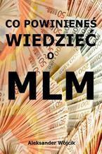 Co powinieneś wiedzieć o MLM