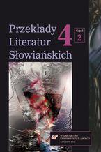 Przekłady Literatur Słowiańskich. T. 4. Cz. 2: Bibliografia przekładów literatur słowiańskich (2007-2012) + Płyta CD