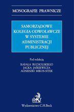 Samorządowe kolegia odwoławcze w systemie administracji publicznej