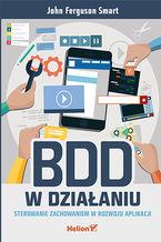Okładka książki BDD w działaniu. Sterowanie zachowaniem w rozwoju aplikacji
