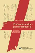 Profanacje, rewizje - przeciw doktrynom. Dwa opowiadania z debiutanckiego tomu Witolda Gombrowicza