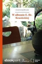W albumie E. Hr. Krasińskiej