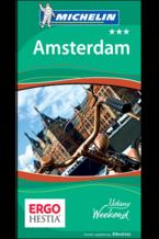 Amsterdam. Udany weekend. Wydanie 1