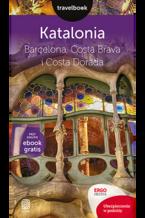 Katalonia. Barcelona, Costa Brava i Costa Dorada. Travelbook. Wydanie 2
