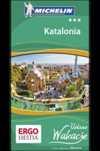 Katalonia. Udane Wakacje. Wydanie 1