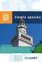 Ziemia Opolska. Miniprzewodnik