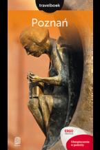 Poznań. Travelbook. Wydanie 1