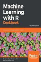 Okładka książki Machine Learning with R Cookbook - Second Edition