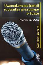 Uwarunkowania funkcji rzecznika prasowego w Polsce