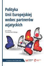 Polityka Unii Europejskiej wobec partnerów azjatyckich