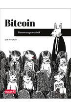 Okładka książki Bitcoin. Ilustrowany przewodnik