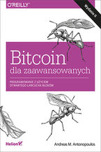 Okładka książki Bitcoin dla zaawansowanych. Programowanie z użyciem otwartego łańcucha bloków. Wydanie II