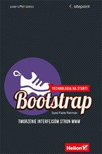 Okładka książki Bootstrap. Tworzenie interfejsów stron WWW. Technologia na start!
