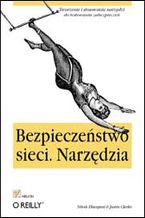 Okładka książki Bezpieczeństwo sieci. Narzędzia