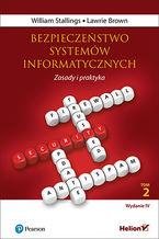 Okładka książki Bezpieczeństwo systemów informatycznych. Zasady i praktyka. Wydanie IV. Tom 2