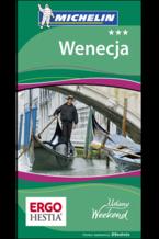 Okładka książki Wenecja. Udany Weekend Michelin. Wydanie 4