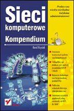 Okładka książki Sieci komputerowe. Kompendium