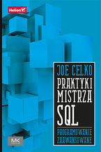 Praktyki mistrza SQL. Programowanie zaawansowane