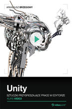 Okładka książki Unity. Sztuczki przyspieszające pracę w edytorze. Kurs video