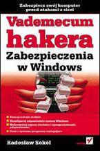 Okładka książki Vademecum hakera. Zabezpieczenia w Windows